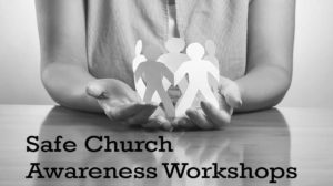 Safe Church Awareness Workshop-Refresher